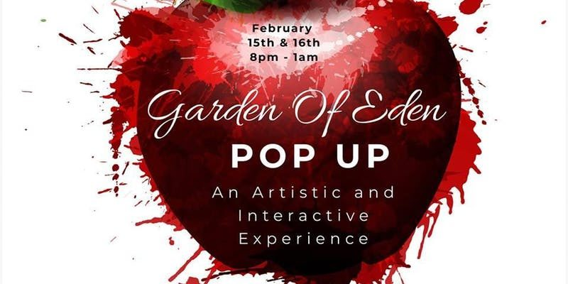 Garden Of Eden Pop Up Valentines Weekend
