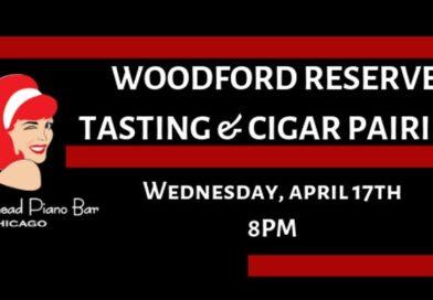 The Redhead Piano Bar – Woodford Reserve Tasting & Cigar Pairing