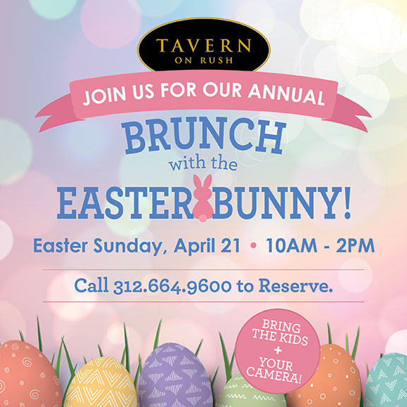 Tavern on Rush Easter Brunch